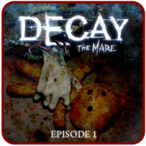 Decay: The Mare – Ep.1 (Trial)  APK MODs (Unlimited Money) Download